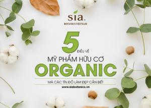 5 điều về mỹ phẩm hữu cơ organic mà các tín đồ làm đẹp cần biết - 01